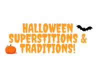 Halloween Superstitions and Traditions!